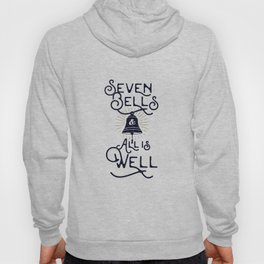 Seven Bells and All Is Well Hoody