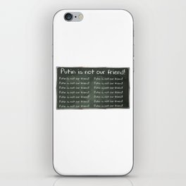 Putin Is NOT Our Friend Chalkboard iPhone Skin
