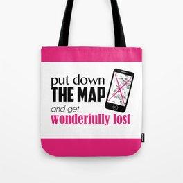 Get wonderfully lost! Tote Bag