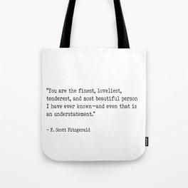 F. Scott Fitzgerald quote Tote Bag