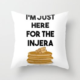 I'm just here for The Injera graphic Habesha Ethiopian print Throw Pillow