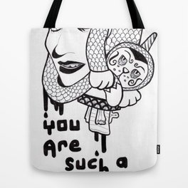 You are such a drip... Tote Bag