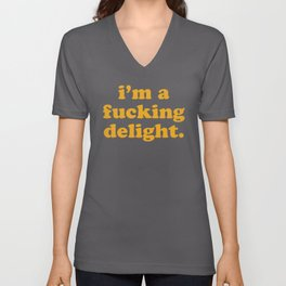 I'm A Fucking Delight Funny Quote Unisex V-Ausschnitt