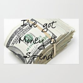 Money to Spend (Law of Attraction Affirmation) Rug