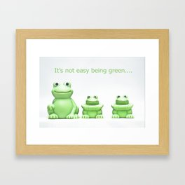 Its not easy being green Framed Art Print