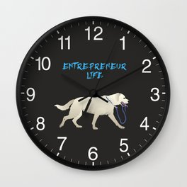 Entrepreneur Life Dog Wall Clock