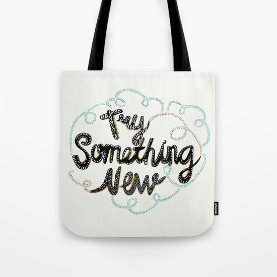 Try Something New Tote Bag