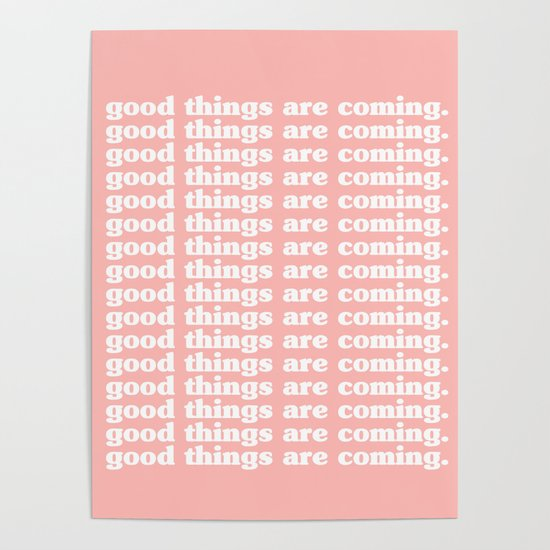 Good Things Are Coming | Typography by msjay