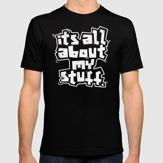 All about it. T-shirt