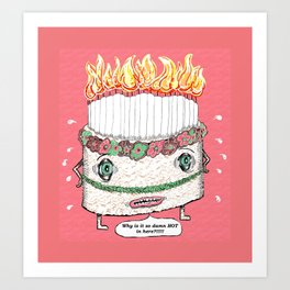Why is it so damn HOT in here?!!! pink Art Print