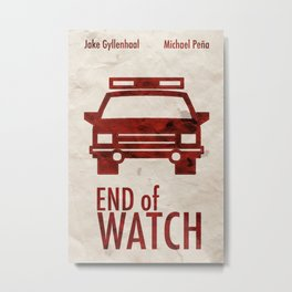 End of Watch Minimal Poster Metal Print
