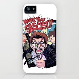 MOVE YOU FASCIST iPhone Case