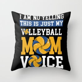 Volleyball Mom Voice - Gift Throw Pillow