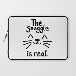 The Snuggle is Real (Black on White) Laptop Sleeve