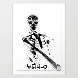 Hello Skeleton (Mr. Bones) Art Print