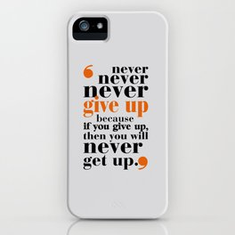Lab No. 4 - Never give up in your life Gym Motivational Quotes Poster iPhone Case