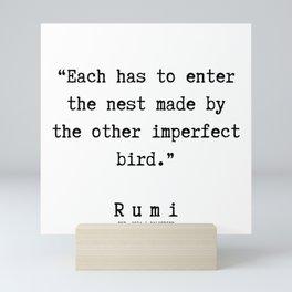 135    | Rumi Quotes | 190221 Mini Art Print