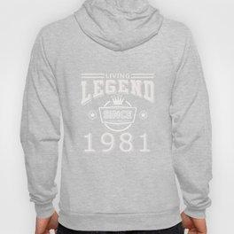 Living Legend Since 1981 T-Shirt Hoody