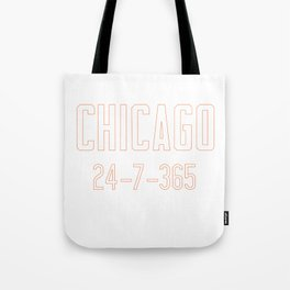 Chicago 24-7-365 Shirt For Chicago Football Fans Tote Bag