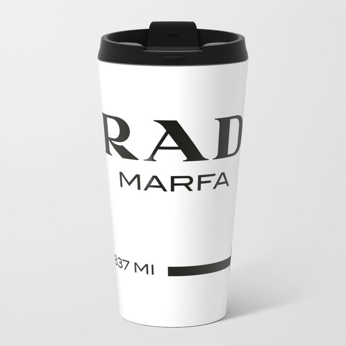 PradaMarfa sign Metal Travel Mug