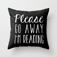 Please Go Away, I'm Reading (Polite Version) - Inverted Throw Pillow