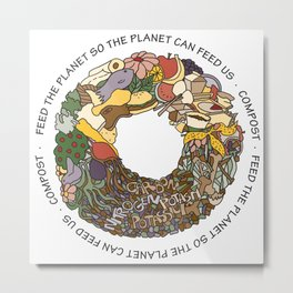 Feed the Planet Composting Wheel Metal Print