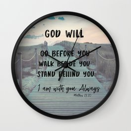 I Am with you Always Bible Verse with Quote Wall Clock