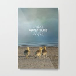 Let The Adventure Begin Metal Print