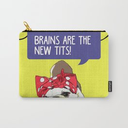 Brains are the new tits! Carry-All Pouch