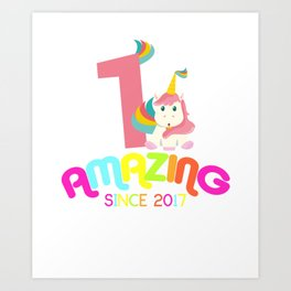 Amazing Since 2017 Unicorn 1st Birthday Anniversaries Art Print