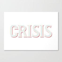 Crisis Canvas Print