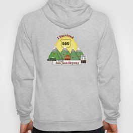 I Survived Hwy 550 Durango, Silverton & Ouray Colorado Hoody