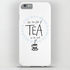 Full of Tea Slim Case iPhone 6s Plus