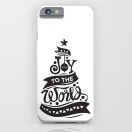 Joy To The World Christmas Tree Holiday Saying iPhone Case