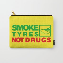 SMOKE TYRES NOT DRUGS v1 HQvector Carry-All Pouch