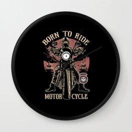 Born To Ride Wall Clock