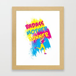 Badass Mother Runner Framed Art Print