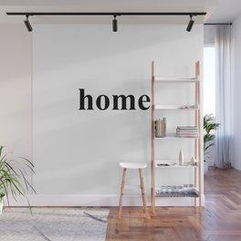 Home. Wall Mural