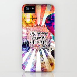 Join the Circus iPhone Case