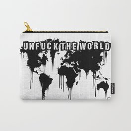 Unfuck the World Carry-All Pouch