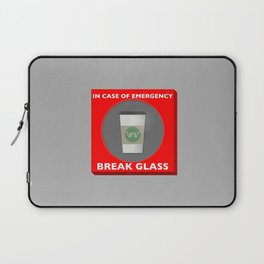 In case of Emergency, Break Glass Laptop Sleeve