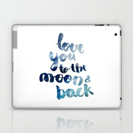 """ROYAL BLUE """"LOVE YOU TO THE MOON AND BACK"""" QUOTE Laptop & iPad Skin"""