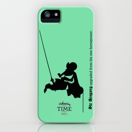 Sir Gregory iPhone Case