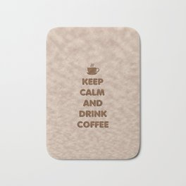 Keep Calm and Drink Coffee Typography Bath Mat