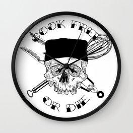 COOK FREE OR DIE Wall Clock
