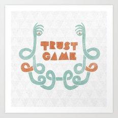 Trust Game. Art Print