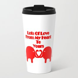 From My Heart To Yours - Valentines Travel Mug