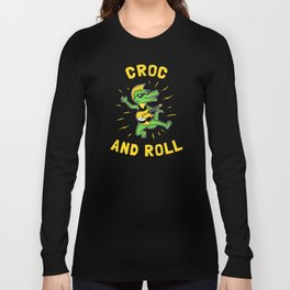 Croc And Roll Long Sleeve T-shirt