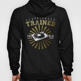 Classically Trained Vinyl Player Hoody