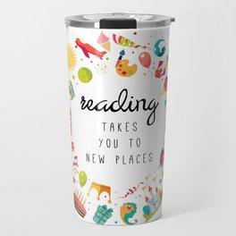 Reading takes you places 02 Travel Mug